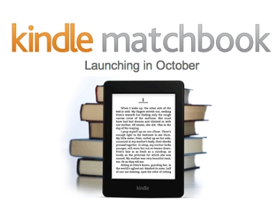 Amazon 將推「Kindle MatchBook」服務,買實體書,電子書半買半相送