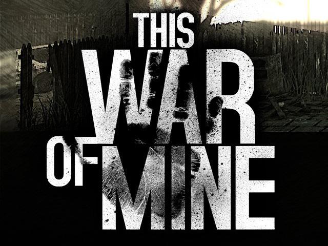 遊戲《This War of Mine》艱困辛酸的戰火餘生錄