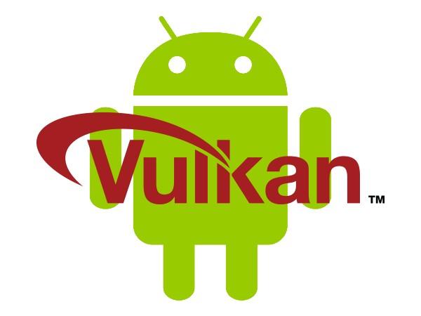 跟上潮流,Android 將支援新一代 Vulkan API