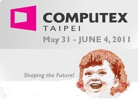 Computex 2011:看展說明、5大主題、新平板電腦曝光