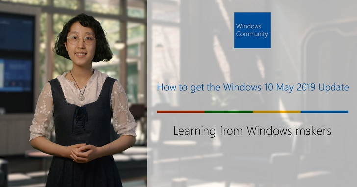 Windows 10 1903 更新上線,分階段釋出避免當機惡夢重演