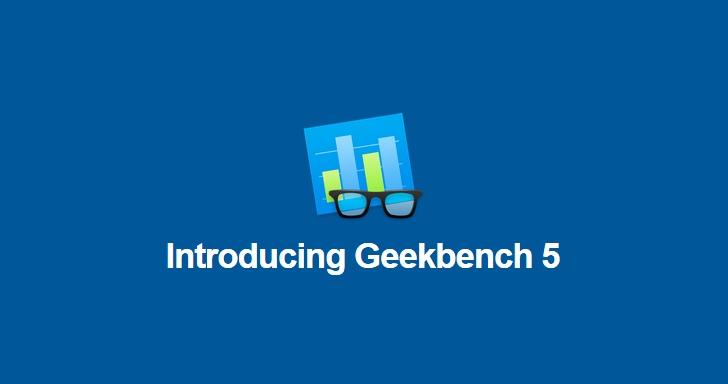 Geekbench 5新版上市,快趁9/10前免費下載App版