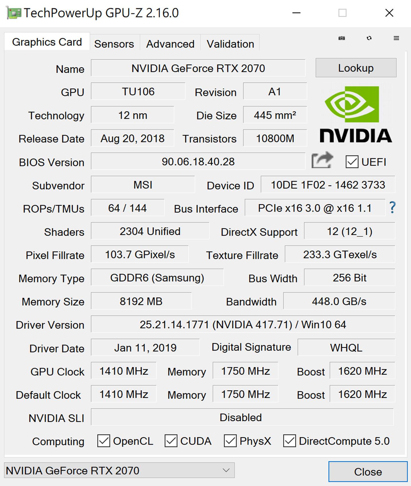 透過 GPU-Z 可看到顯示卡的詳細資訊,採用的是新世代 NVIDIA GeForce RTX 2070,製程為 12奈米,搭配了 8GB GDDR6 記憶體,圖像傳輸頻寬為 448 GB/s。
